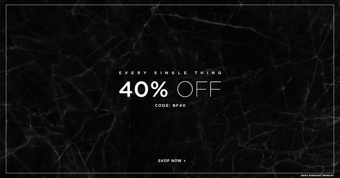 Black Friday Glamorous: 40% off every single thing