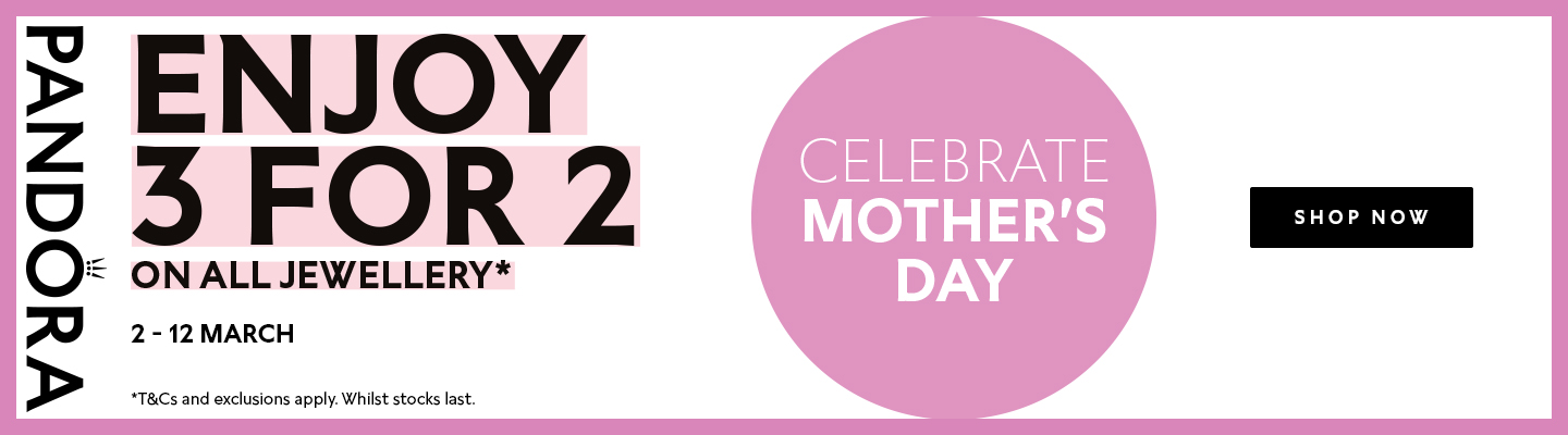 Argento: enjoy 3 for 2 on all Pandora Jewellery - celebrate Mother's Day