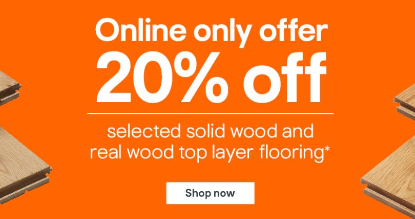 B & Q: 20% off selected solid wood and real wood top layer flooring