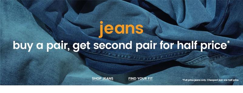 Burton Burton: buy a pair of jeans, get second pair for half price