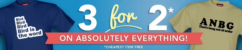 Chargrilled: 3 for 2 on absolutely everything