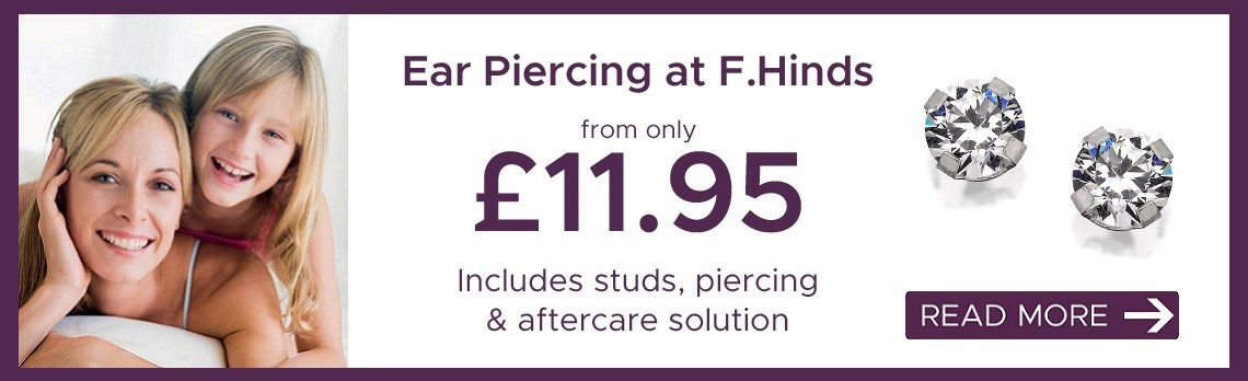 F.Hinds Jewellers F.Hinds Jewellers: Ear Piercing from only £11.95
