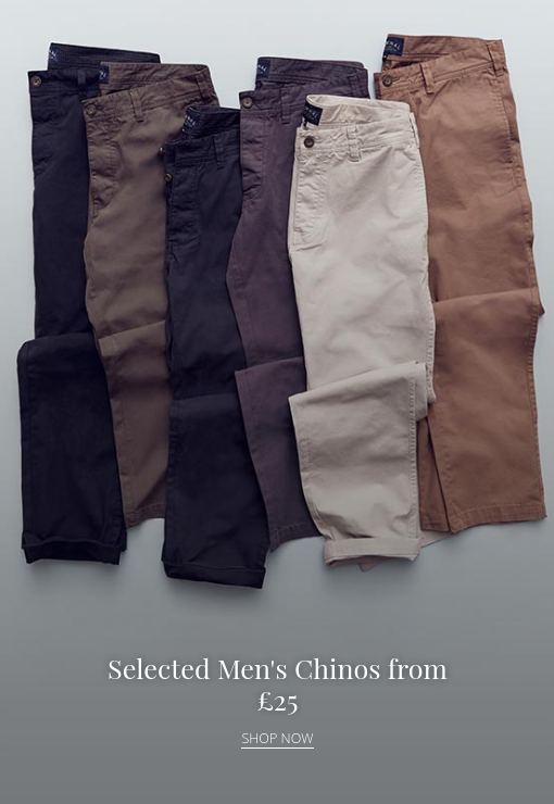 House of Fraser: selected mens chinos £25