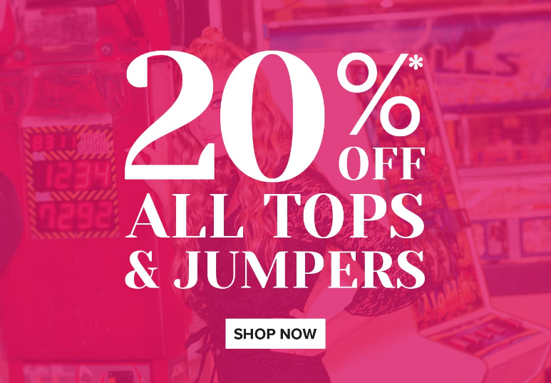 Jane Norman: 20% off all tops and jumpers