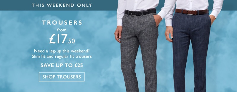 Moss Bros Moss Bros: trousers from £17.50