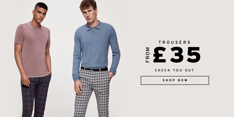Topman: trousers from £35