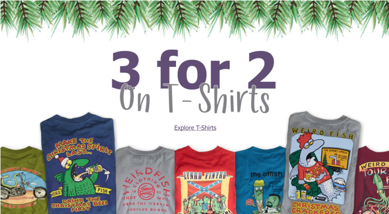 Weird Fish: 3 for 2 off on t-shirts