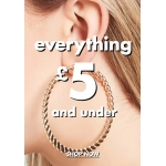 "Forever 21: everything from category ""Everything £5 And Under"" for £5 and under ;)"